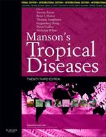 Manson's Tropical Diseases by Jeremy Farrar, Peter J. Hotez, Thomas Junghanss, Gagandeep Kang