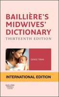 Bailliere's Midwives' Dictionary International Edition by Denise Tiran