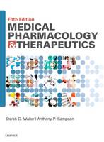 Medical Pharmacology and Therapeutics by Derek G. Waller, Tony Sampson