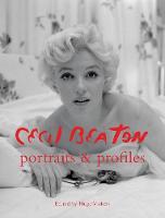 Cecil Beaton Portraits and Profiles by Cecil Beaton