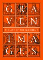 Graven Images The Art of the Woodcut by Jon Crabb