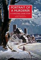 Portrait of a Murderer A Christmas Crime Story by Anne Meredith