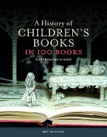 A History of Children's Books in 100 Books by Roderick Cave, Sara Ayad