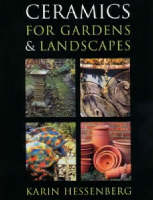 Ceramics for Gardens and Landscapes by Karin Hessenberg