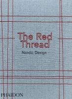 The Red Thread Nordic Design by Oak Publishing