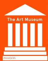 The Art Museum (Revised Edition) by Phaidon Editors