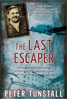 Cover for The Last Escaper by Peter Tunstall