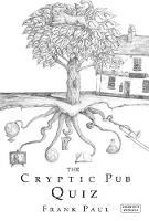 Cryptic Pub Quiz by Frank Paul