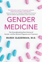 Gender Medicine The Groundbreaking New Science of Gender and Sex-Based Diagnosis and Treatment by Amos Oz