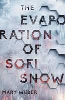 The Evaporation of Sofi Snow by Mary Weber