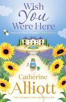 Cover for Wish You Were Here by Catherine Alliott