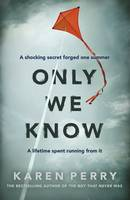 Cover for Only We Know by Karen Perry