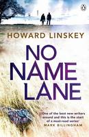 Cover for No Name Lane by Howard Linskey