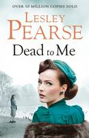 Cover for Dead to Me by Lesley Pearse