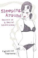 Cover for Sleeping Around by Catherine Townsend