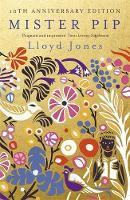 Cover for Mister Pip by Lloyd Jones