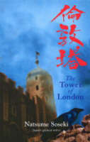 The Tower of London And Other Stories by Natsume Soseki