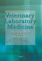 Veterinary Laboratory Medicine Interpretation and Diagnosis by Denny Meyer, John W. Harvey
