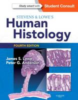 Stevens & Lowe's Human Histology by James S. Lowe, Peter G. Anderson