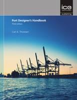 Port Designers' Handbook by Carl A. Thoresen