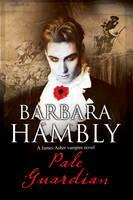 Pale Guardian A Vampire Mystery by Barbara Hambly