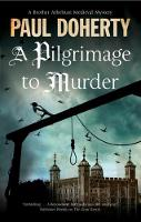 Pilgrimage of Murder A Medieval Mystery Set in 14th Century London by