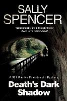 Death's Dark Shadow A Novel of Murder in 1970's Yorkshire by Sally Spencer