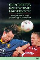 Sports Medicine Handbook by Richard Budgett, Nancy Laurensen