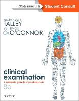 Talley and O'Connor's Clinical Examination by Talley, O'Connor