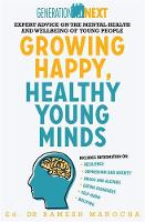 Growing Happy, Healthy Young Minds Generation Next by Dr. Ramesh Manocha