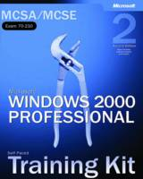 Microsoft Windows 2000 Professional MCSA/MCSE Self-Paced Training Kit (Exam 70-210) by Microsoft Corporation