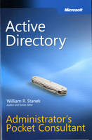 Active Directory Administrator's Pocket Consultant by William R. Stanek