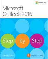 Microsoft Outlook 2016 by Joan Lambert, Steve Lambert