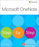 Microsoft OneNote Step by Step by Curtis Frye, Chris Leeds