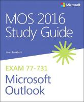MOS 2016 Study Guide for Microsoft Outlook by Joan Lambert