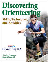 Discovering Orienteering by Charles Ferguson, Robert Turbyfill
