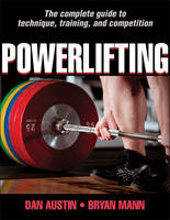 Powerlifting by Dan Austin, Bryan Mann