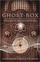 Ghost Box by Chris Moon, Paulette Moon
