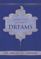Llewellyn's Little Book of Dreams by Michael Lennox