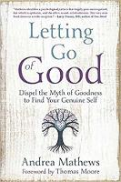 Letting Go of Good by Andrea Mathews