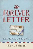 The Forever Letter by Elana Zaiman