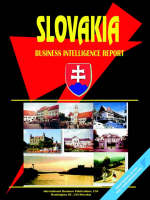 Slovak Republic Business Intelligence Report by Usa Ibp