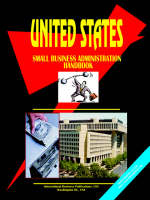 Us Small Business Administration Handbook by Usa Ibp