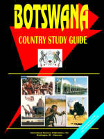 Botswana Country Study Guide by Usa Ibp