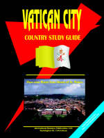 Vatican City Country Study Guide by Usa Ibp