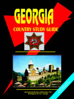 Georgia Country Study Guide by Usa Ibp