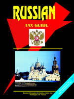 Russian Tax Guide by International Business Publications