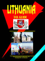 Lithuania Tax Guide by Usa Ibp