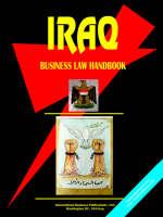 Iraq Business Law Handbook by Usa Ibp