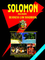 Solomon Islands Business Law Handbook by Usa Ibp
